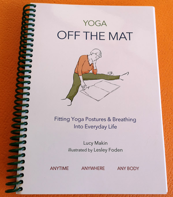 Yoga Off the Mat by Lucy Makin